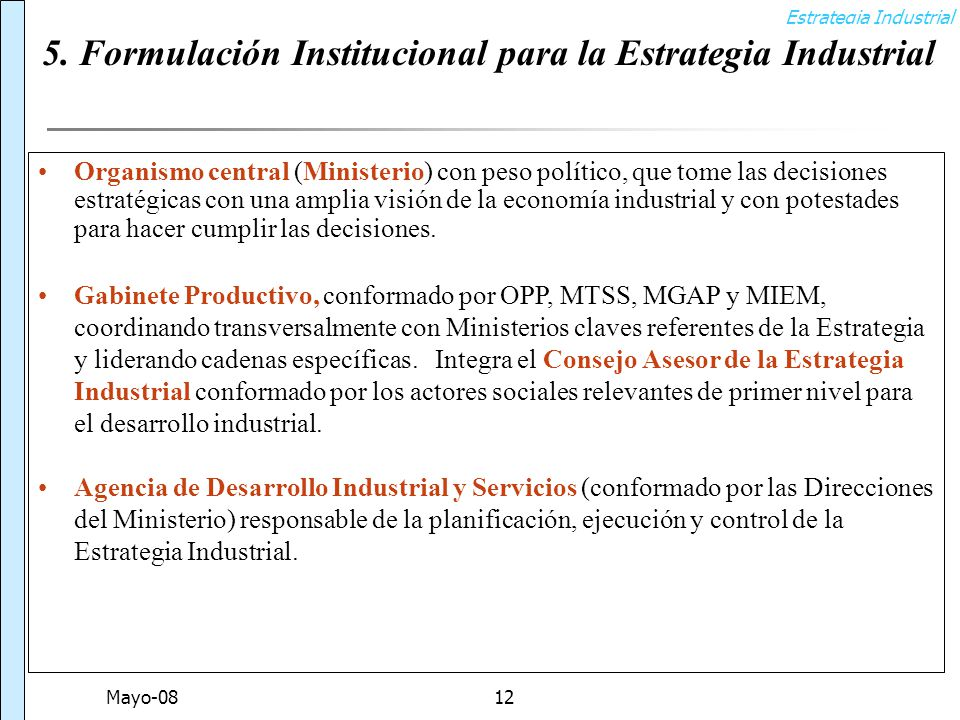 Estrategia Industrial Mayo-0812 5.