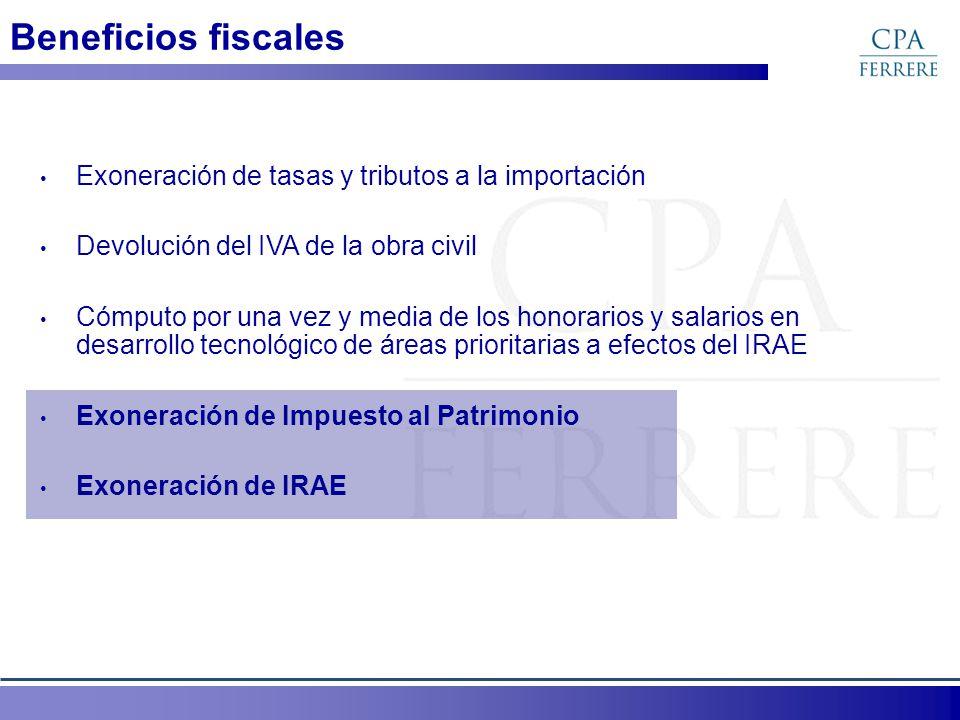 Beneficios fiscales Exoneración de tasas y tributos a la importación Devolución del IVA de la obra civil Cómputo por una vez y media de los honorarios