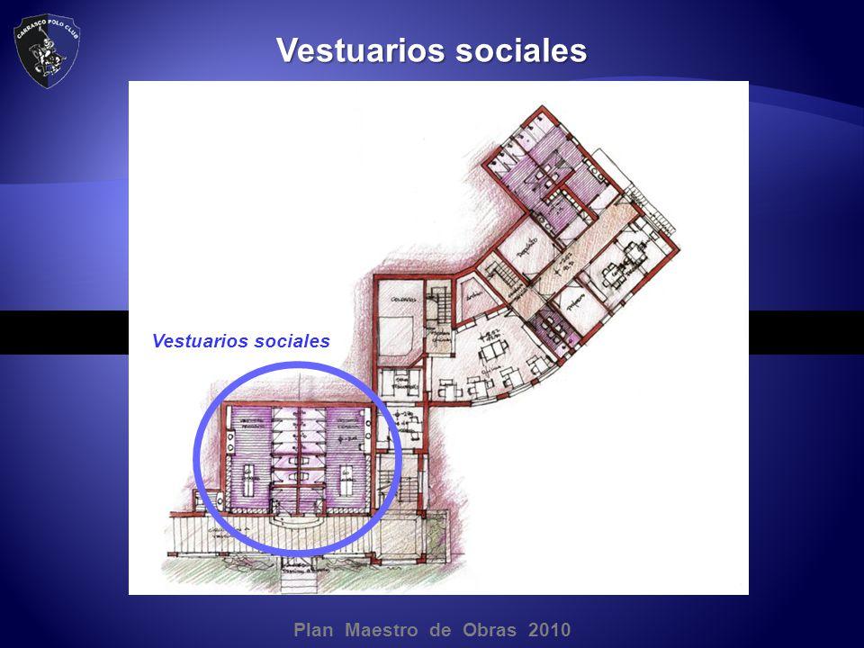 Plan Maestro de Obras 2010 Vestuarios sociales