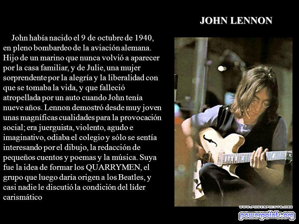 John había nacido el 9 de octubre de 1940, en pleno bombardeo de la aviación alemana.