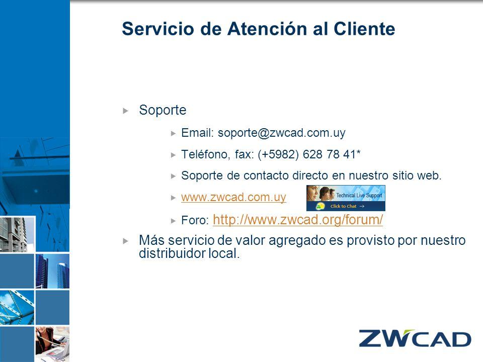 Servicio de Atención al Cliente Soporte Email: soporte@zwcad.com.uy Teléfono, fax: (+5982) 628 78 41* Soporte de contacto directo en nuestro sitio web
