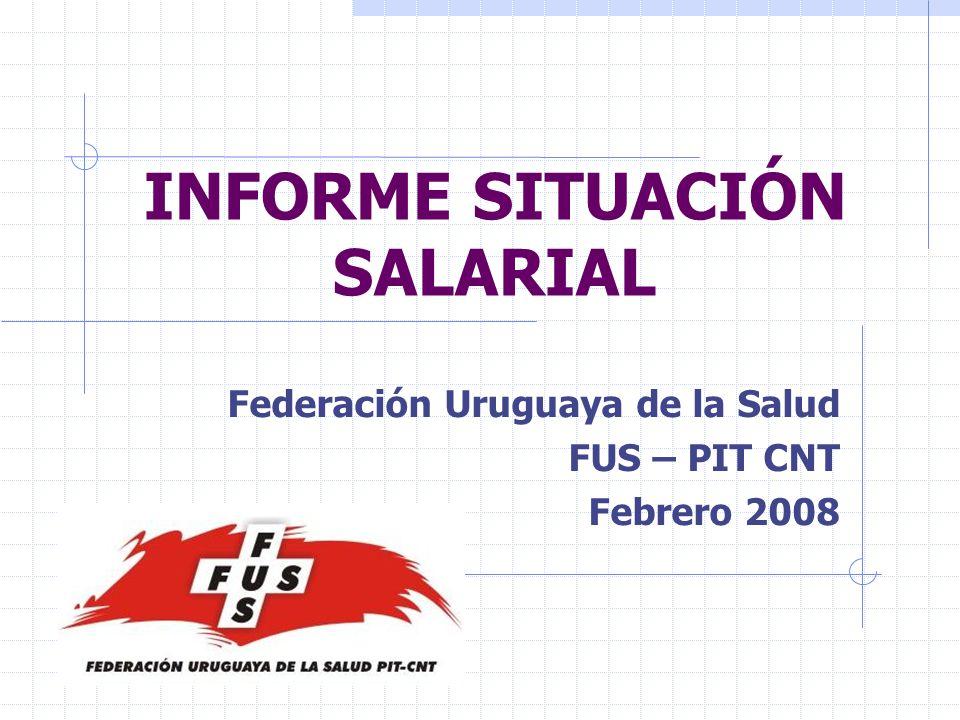 Informe de situación salarial a Diciembre 2007 El informe se compone de tres partes.