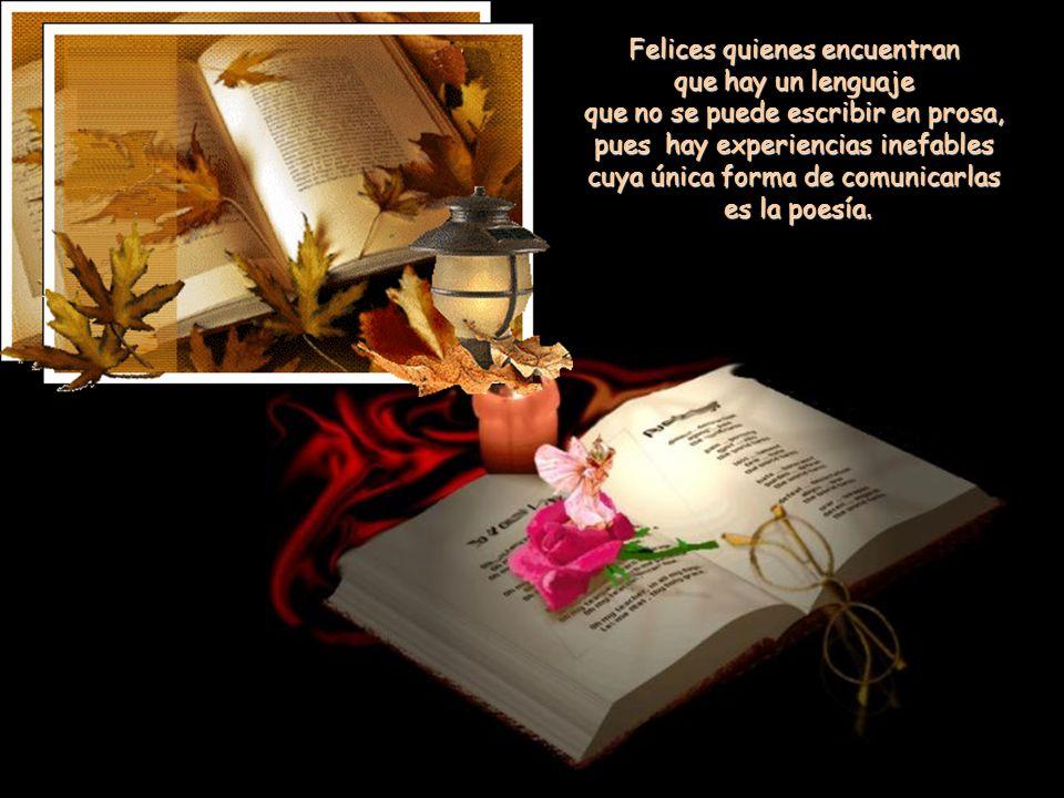 Felices quienes reconocen su propia historia en la Historia, quienes descubren la novela de amor de su vida.