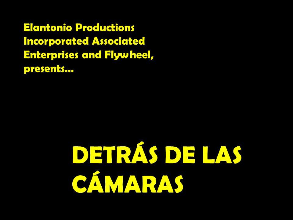 DETRÁS DE LAS CÁMARAS