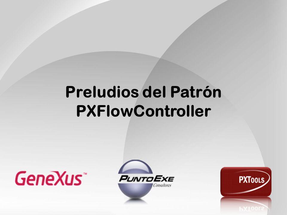 Preludios del Patrón PXFlowController