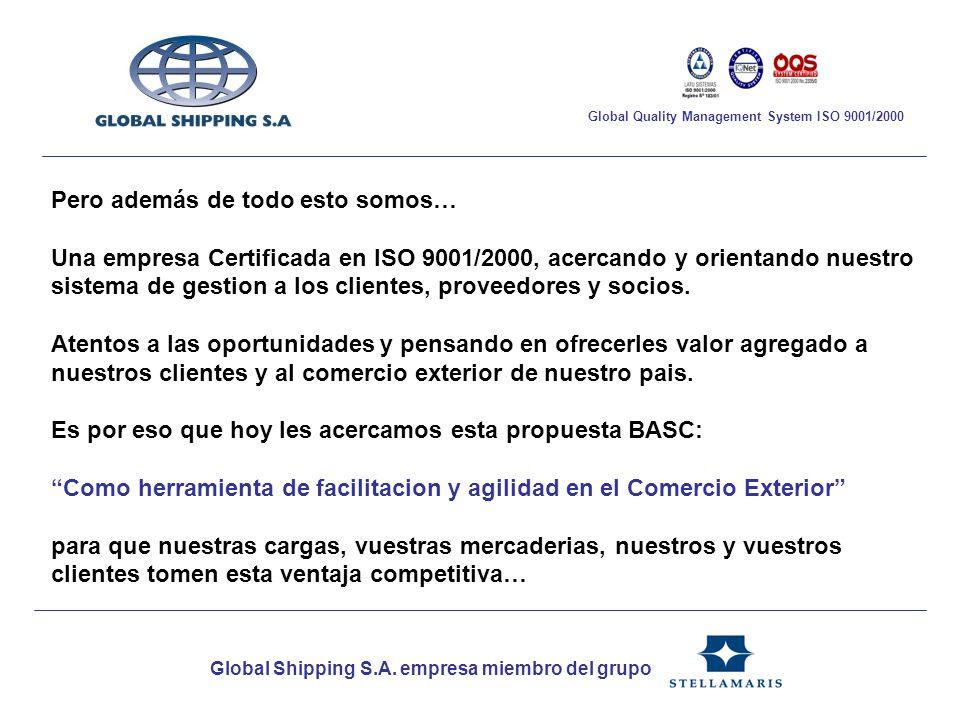 Pero además de todo esto somos… Una empresa Certificada en ISO 9001/2000, acercando y orientando nuestro sistema de gestion a los clientes, proveedore
