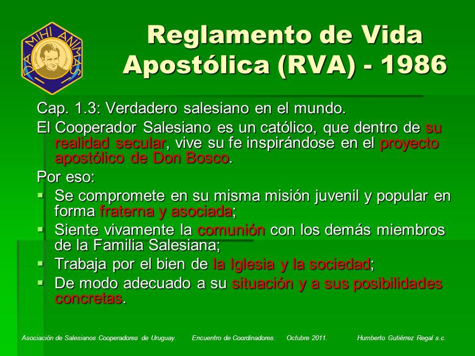 Asociación de Salesianos Cooperadores de Uruguay. Encuentro de Coordinadores. Octubre 2011. Humberto Gutiérrez Regal s.c. Reglamento de Vida Apostólic