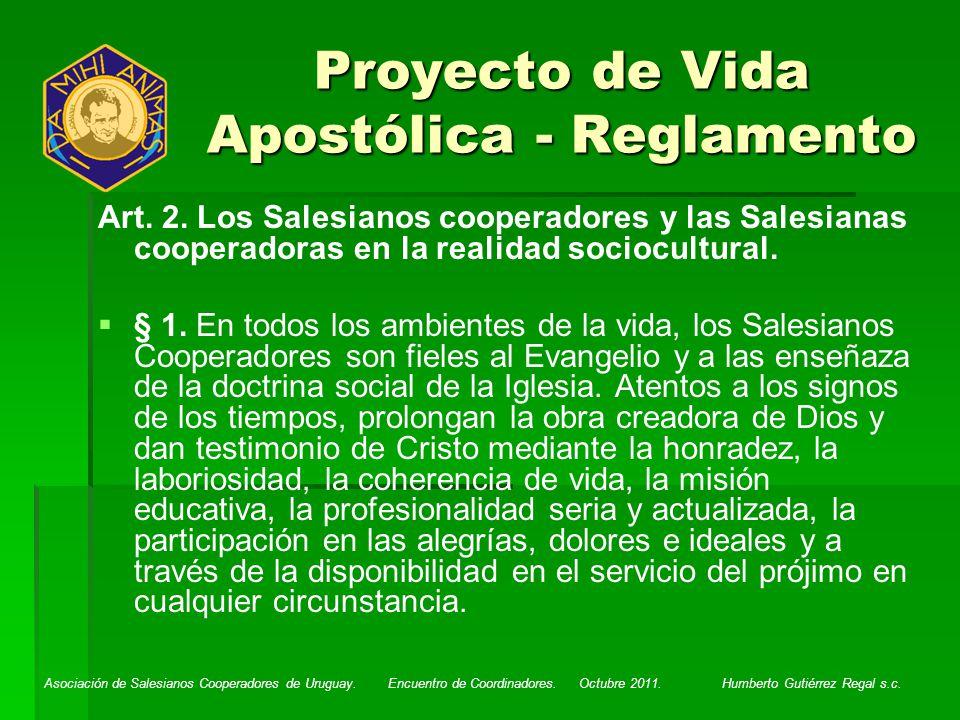 Asociación de Salesianos Cooperadores de Uruguay. Encuentro de Coordinadores. Octubre 2011. Humberto Gutiérrez Regal s.c. Proyecto de Vida Apostólica