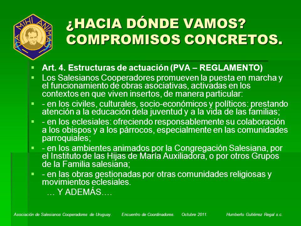 Asociación de Salesianos Cooperadores de Uruguay. Encuentro de Coordinadores. Octubre 2011. Humberto Gutiérrez Regal s.c. ¿HACIA DÓNDE VAMOS? COMPROMI