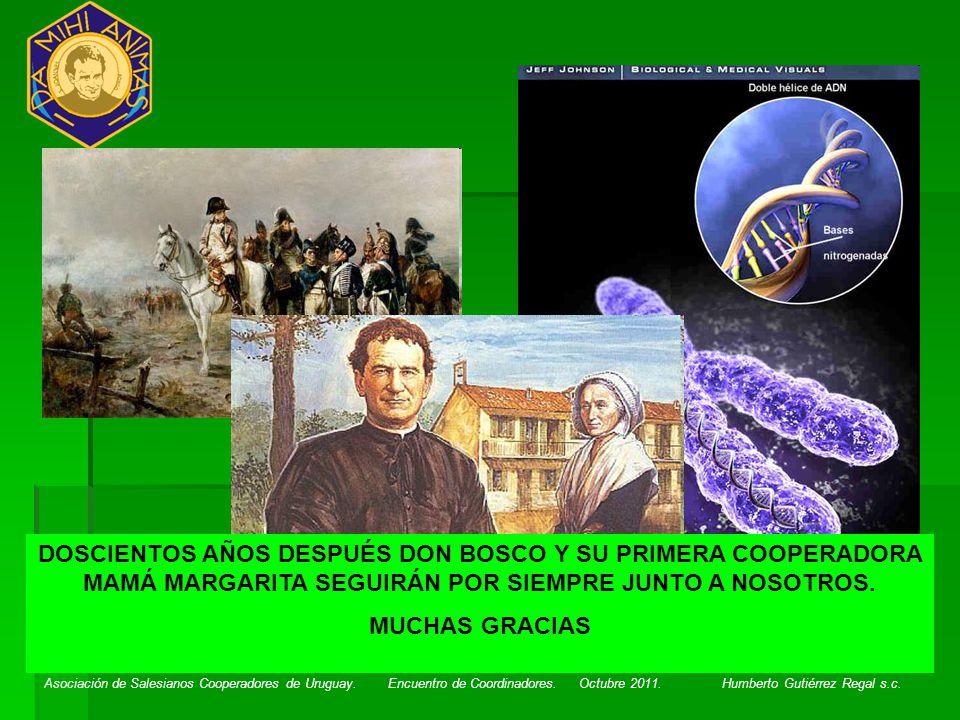Asociación de Salesianos Cooperadores de Uruguay. Encuentro de Coordinadores. Octubre 2011. Humberto Gutiérrez Regal s.c. DOSCIENTOS AÑOS DESPUÉS DON