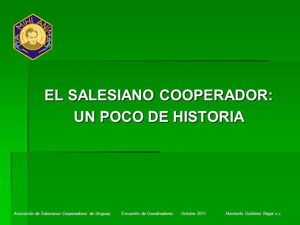 EL SALESIANO COOPERADOR: UN POCO DE HISTORIA