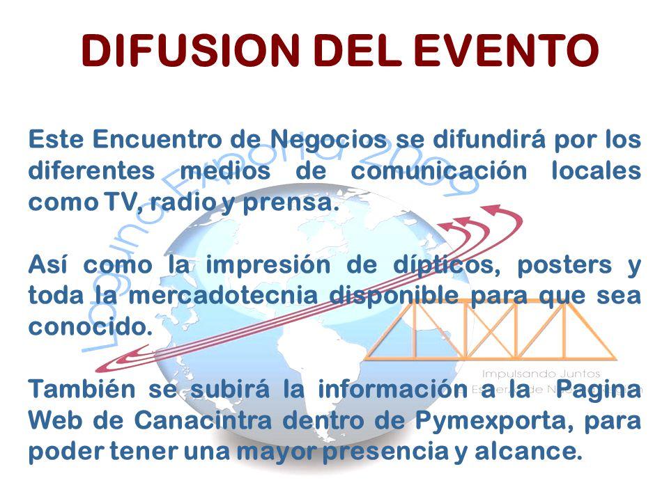 Este Encuentro de Negocios se difundirá por los diferentes medios de comunicación locales como TV, radio y prensa. Así como la impresión de dípticos,