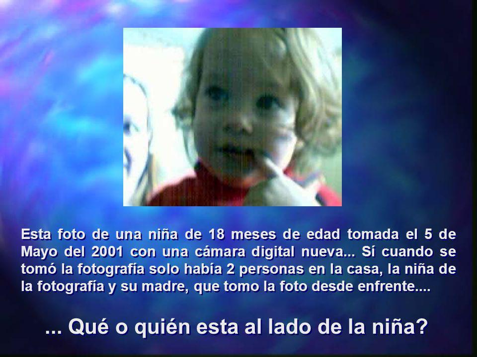 Esta foto de una niña de 18 meses de edad tomada el 5 de Mayo del 2001 con una cámara digital nueva... Sí cuando se tomó la fotografía solo había 2 pe