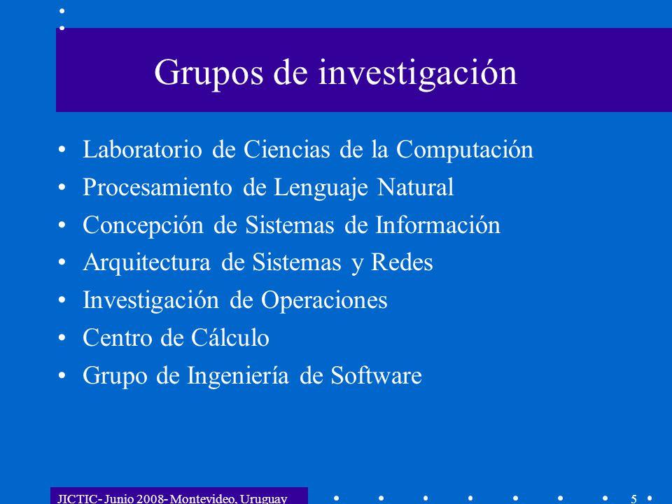 JICTIC- Junio 2008- Montevideo, Uruguay5 Grupos de investigación Laboratorio de Ciencias de la Computación Procesamiento de Lenguaje Natural Concepció
