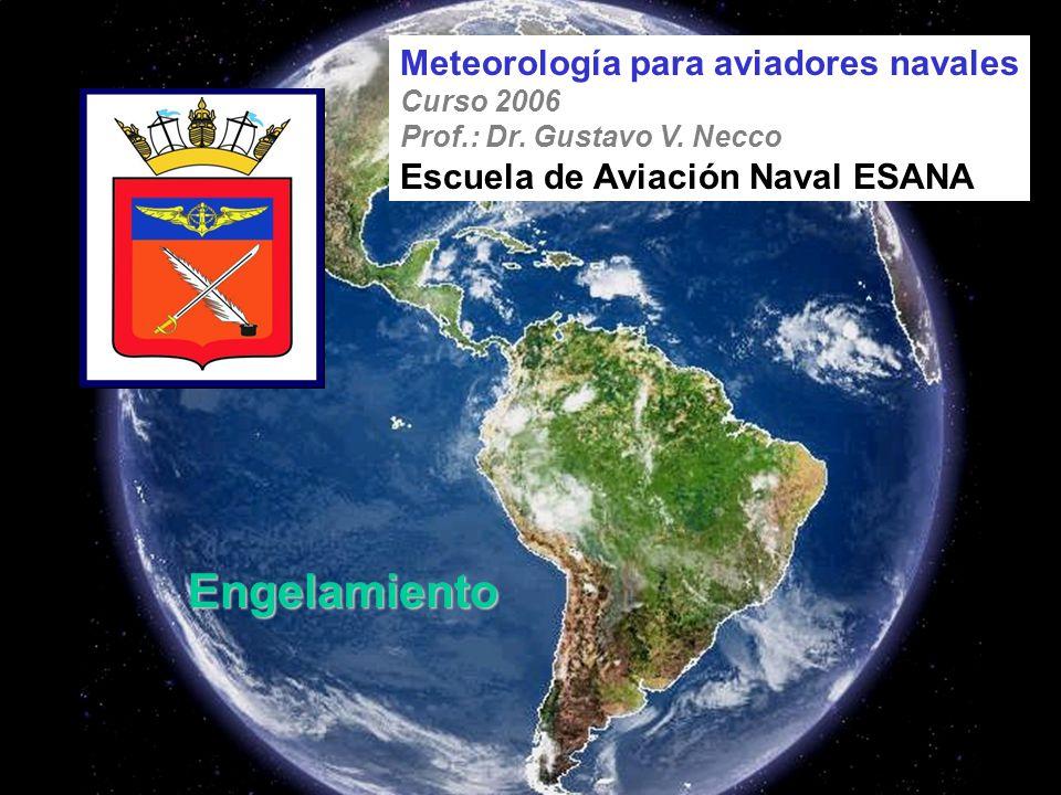 Engelamiento Meteorología para aviadores navales Curso 2006 Prof.: Dr.
