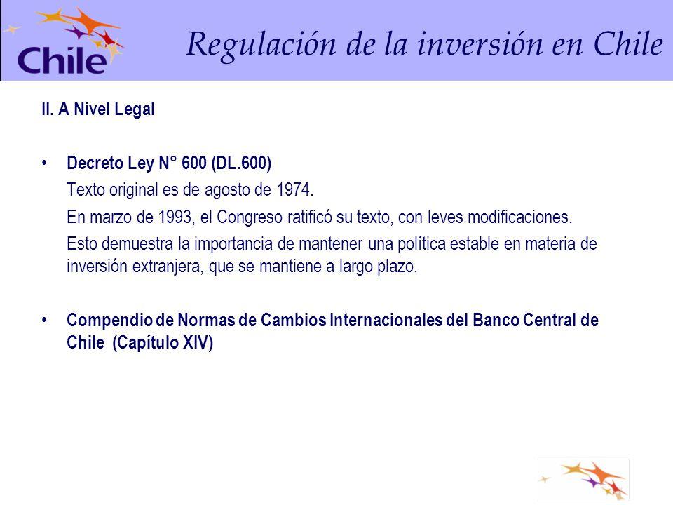 II. A Nivel Legal Decreto Ley N° 600 (DL.600) Texto original es de agosto de 1974.