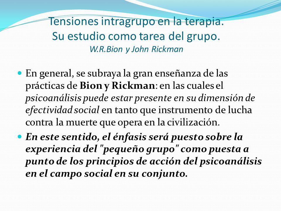 Tensiones intragrupo en la terapia.Su estudio como tarea del grupo.