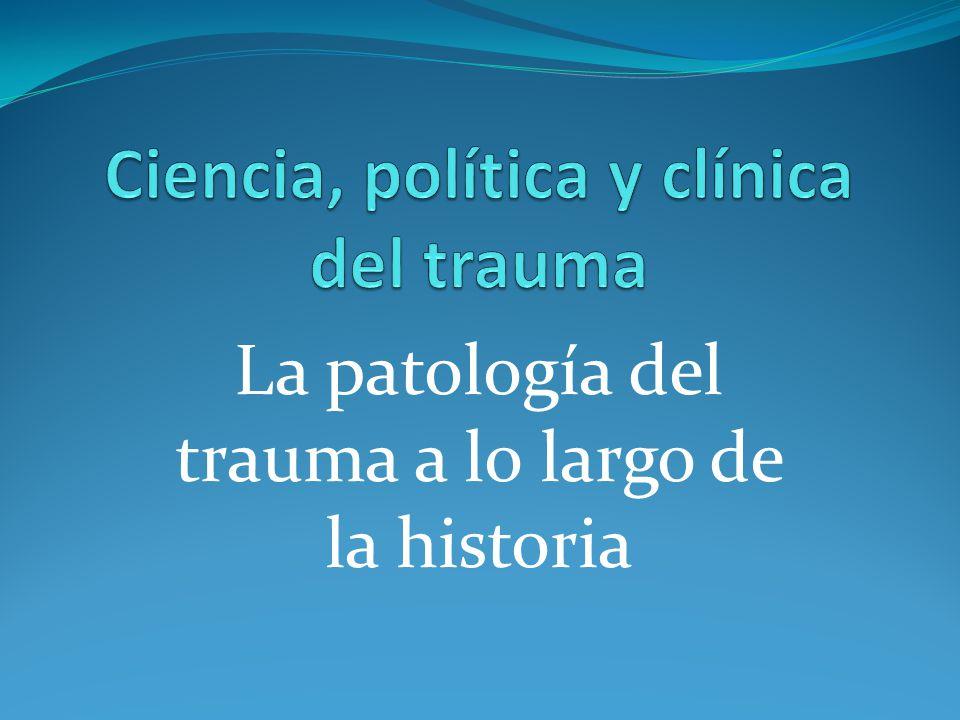 La patología del trauma a lo largo de la historia