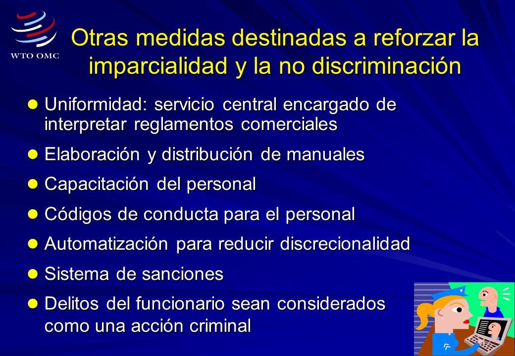 10 Otras medidas destinadas a reforzar la imparcialidad y la no discriminación Uniformidad: servicio central encargado de interpretar reglamentos come