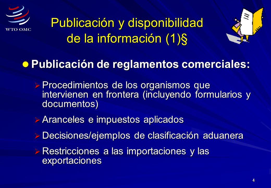 4 Publicación y disponibilidad de la información (1)§ Publicación de reglamentos comerciales: Publicación de reglamentos comerciales: Procedimientos d