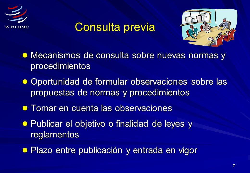 7 Consulta previa Mecanismos de consulta sobre nuevas normas y procedimientos Mecanismos de consulta sobre nuevas normas y procedimientos Oportunidad