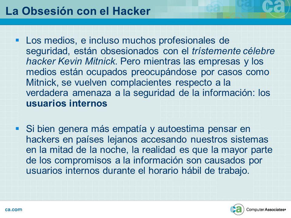 La Obsesión con el Hacker Los medios, e incluso muchos profesionales de seguridad, están obsesionados con el trístemente célebre hacker Kevin Mitnick.
