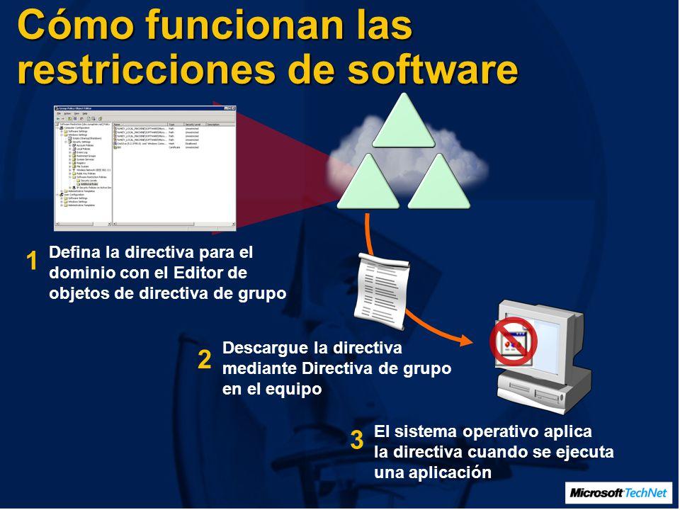 Cómo funcionan las restricciones de software Defina la directiva para el dominio con el Editor de objetos de directiva de grupo Descargue la directiva mediante Directiva de grupo en el equipo El sistema operativo aplica la directiva cuando se ejecuta una aplicación 1 2 3
