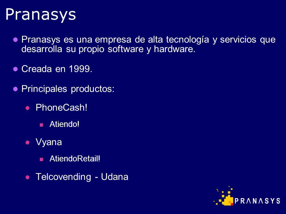 Pranasys es una empresa de alta tecnología y servicios que desarrolla su propio software y hardware. Creada en 1999. Principales productos: PhoneCash!