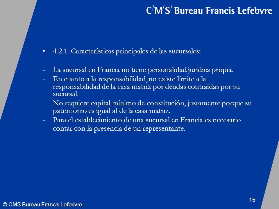 © CMS Bureau Francis Lefebvre 15 4.2.1.