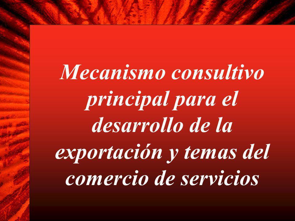 Mecanismo consultivo principal para el desarrollo de la exportación y temas del comercio de servicios