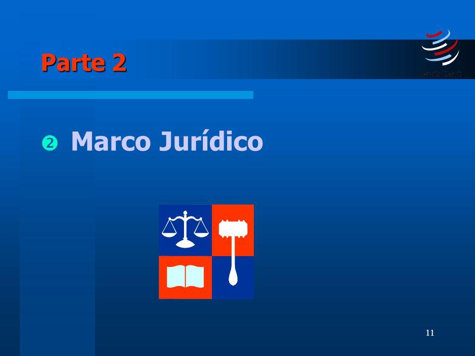 11 Parte 2 Marco Jurídico