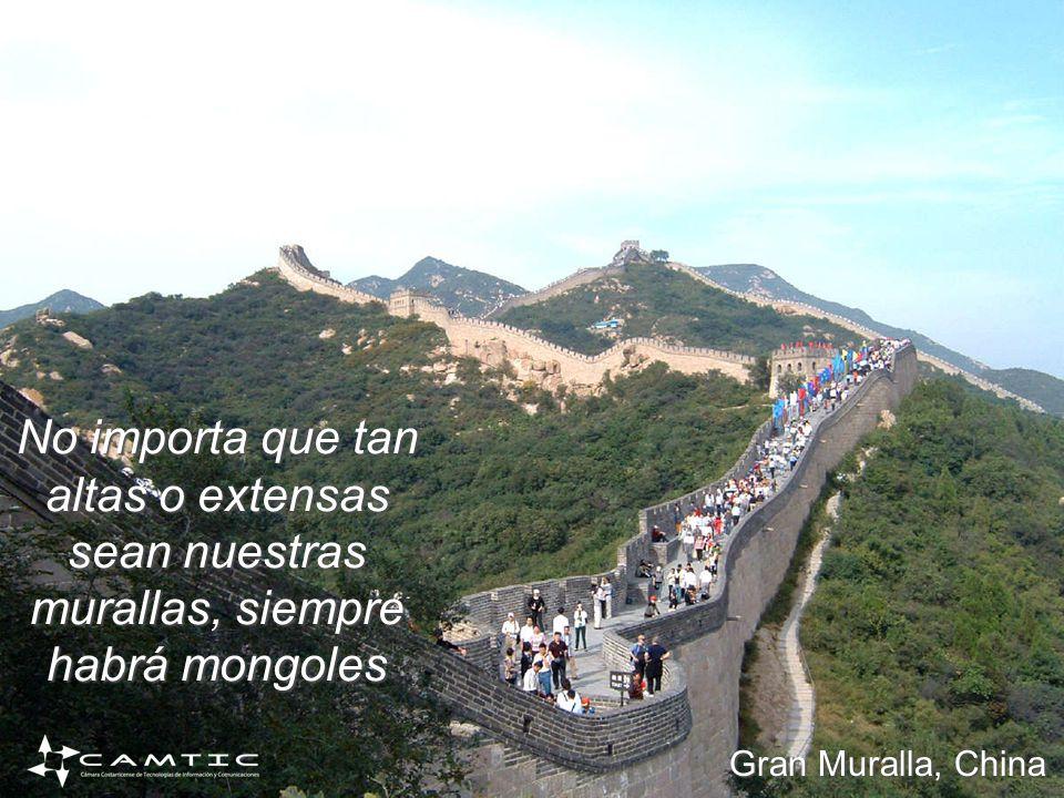 No importa que tan altas o extensas sean nuestras murallas, siempre habrá mongoles Gran Muralla, China
