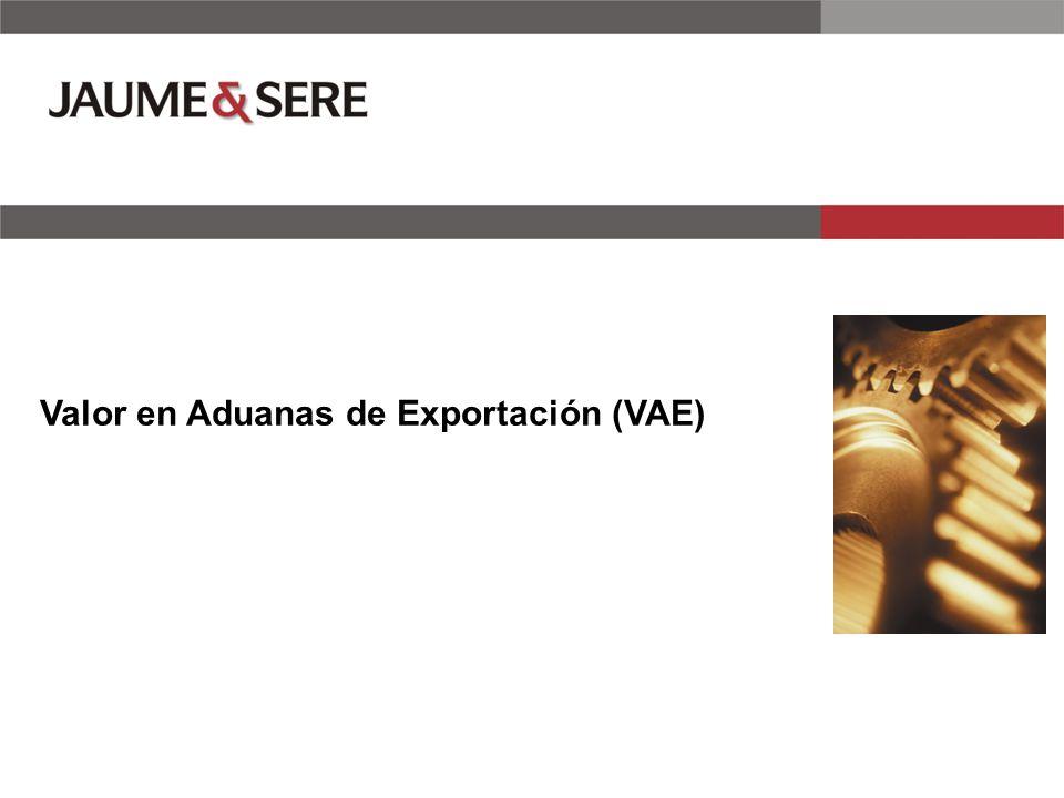 Valor en Aduanas de Exportación (VAE)