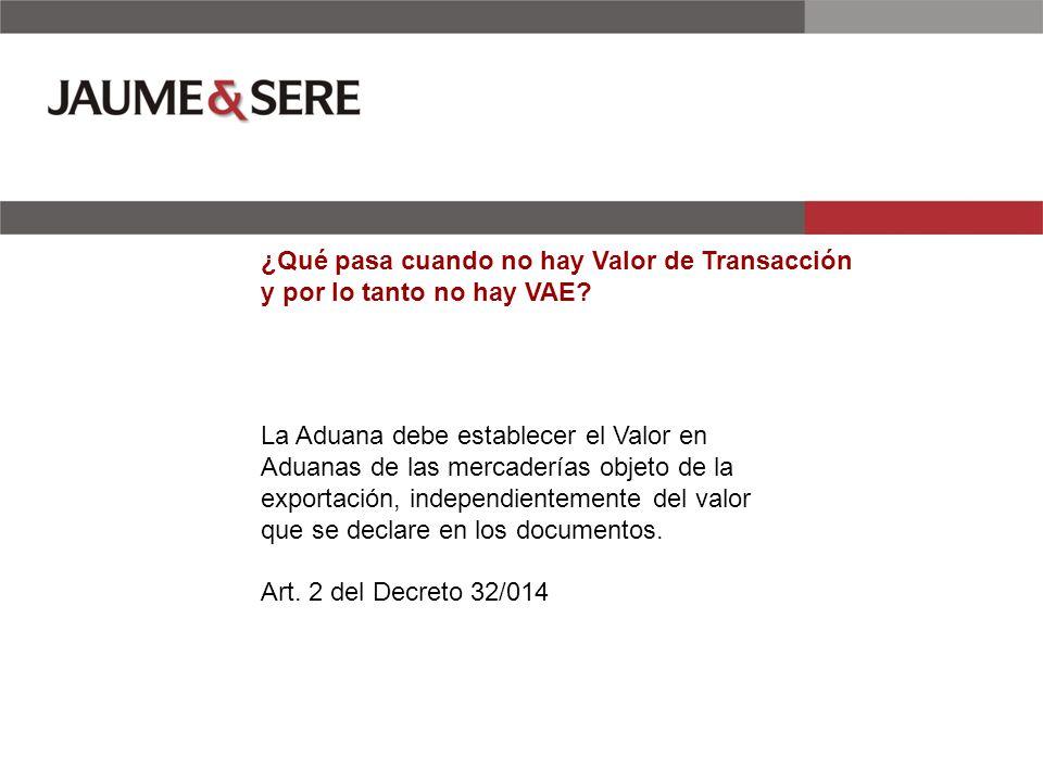 ¿Qué pasa cuando no hay Valor de Transacción y por lo tanto no hay VAE.