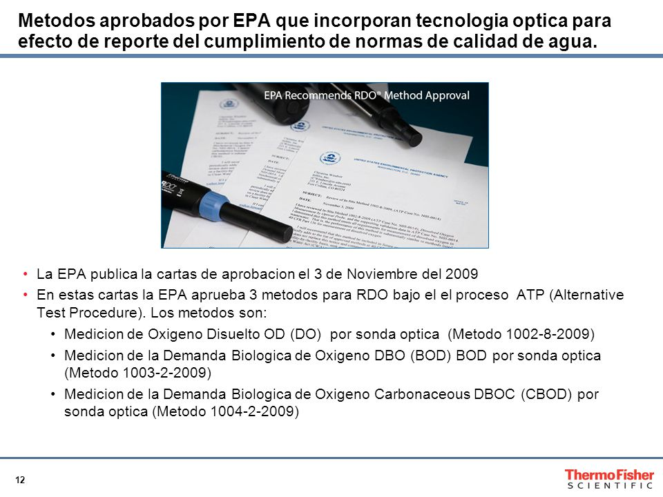 12 Metodos aprobados por EPA que incorporan tecnologia optica para efecto de reporte del cumplimiento de normas de calidad de agua. La EPA publica la