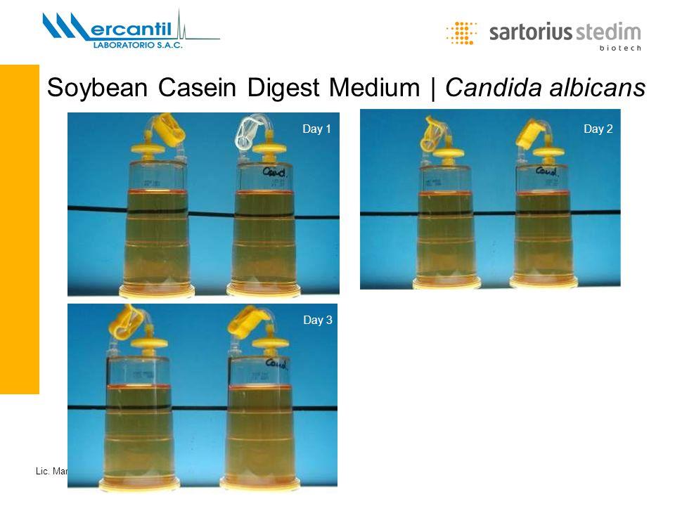 Lic. María Eugenia Carini - Gerente de Producto Soybean Casein Digest Medium | Candida albicans Day 1 Day 2 Day 3