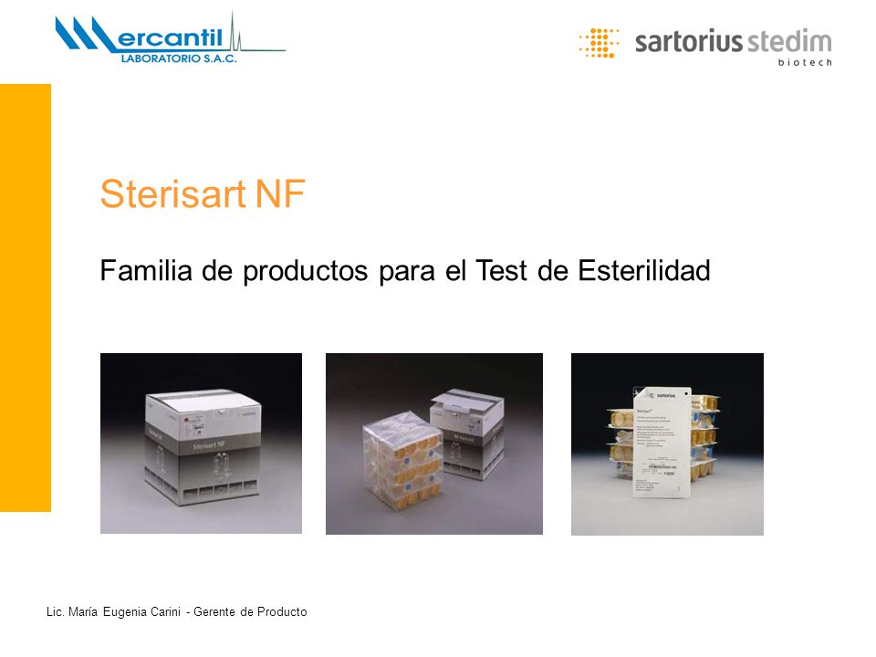 Lic. María Eugenia Carini - Gerente de Producto Sterisart NF Familia de productos para el Test de Esterilidad