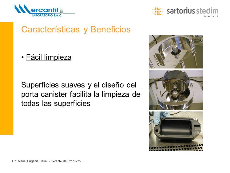 Lic. María Eugenia Carini - Gerente de Producto Fácil limpieza Superficies suaves y el diseño del porta canister facilita la limpieza de todas las sup