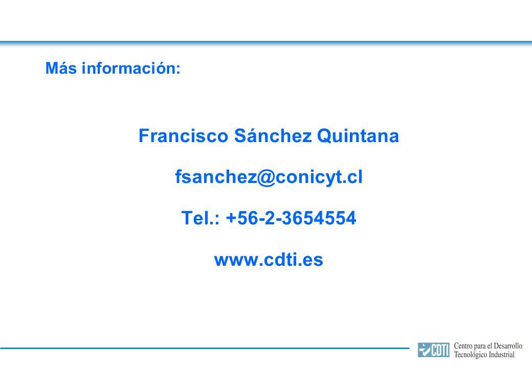 Más información: Francisco Sánchez Quintana fsanchez@conicyt.cl Tel.: +56-2-3654554 www.cdti.es