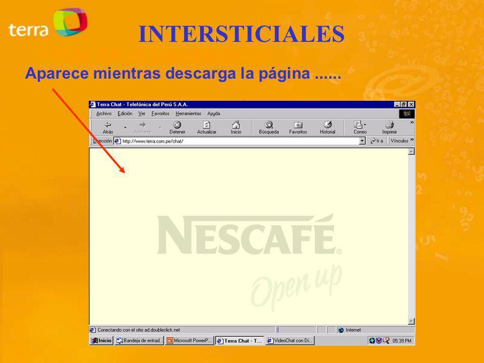 INTERSTICIALES Aparece mientras descarga la página......