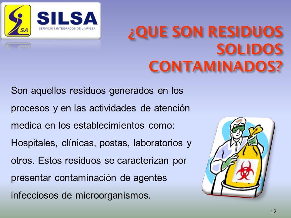 Son aquellos residuos generados en los procesos y en las actividades de atención medica en los establecimientos como: Hospitales, clínicas, postas, laboratorios y otros.