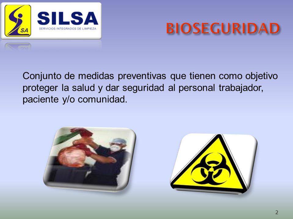 Conjunto de medidas preventivas que tienen como objetivo proteger la salud y dar seguridad al personal trabajador, paciente y/o comunidad.