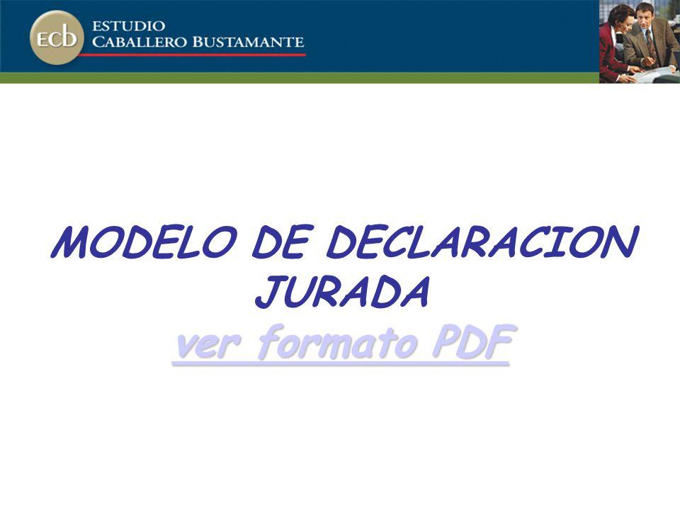 ver formato PDF ver formato PDF MODELO DE DECLARACION JURADA ver formato PDF ver formato PDF