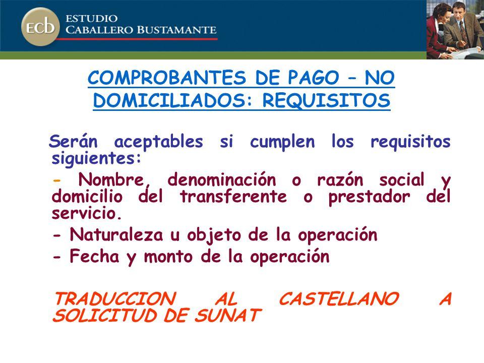 Serán aceptables si cumplen los requisitos siguientes: - Nombre, denominación o razón social y domicilio del transferente o prestador del servicio.