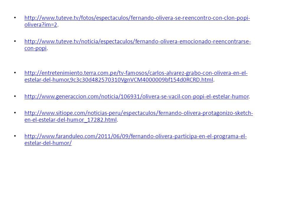 http://www.tuteve.tv/fotos/espectaculos/fernando-olivera-se-reencontro-con-clon-popi- olivera?im=2.