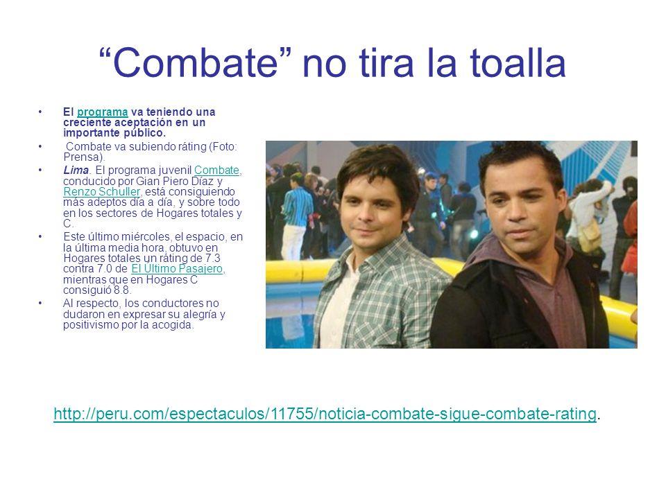Combate no tira la toalla El programa va teniendo una creciente aceptación en un importante público.programa Combate va subiendo ráting (Foto: Prensa).