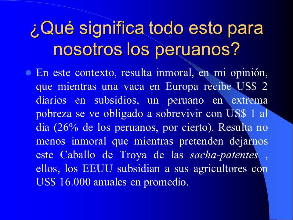 ¿Qué significa todo esto para nosotros los peruanos.