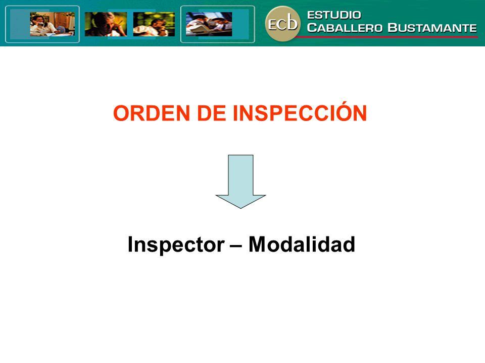 ORDEN DE INSPECCIÓN Inspector – Modalidad