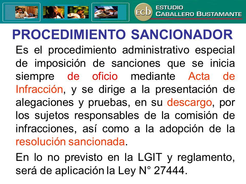 Es el procedimiento administrativo especial de imposición de sanciones que se inicia siempre de oficio mediante Acta de Infracción, y se dirige a la p