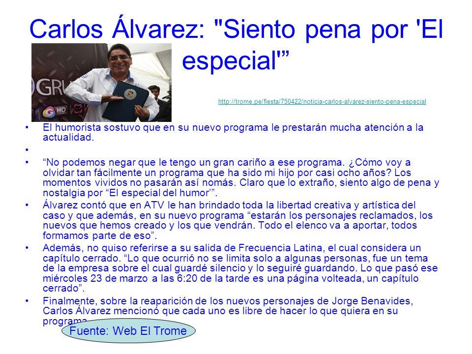 Carlos Álvarez: Siento pena por El especial El humorista sostuvo que en su nuevo programa le prestarán mucha atención a la actualidad.